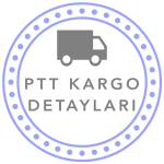 PTT Kargo Detayları